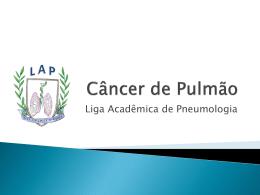 Câncer de Pulmão. - LAP