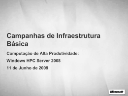 nós confiamos no Windows HPC Server 2008.
