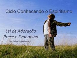Lei de Adoração, Prece e Evangelho no Lar