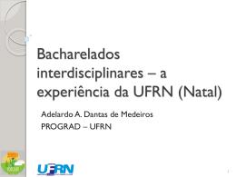 Bacharelados interdisciplinares – a experiência da - NEaD