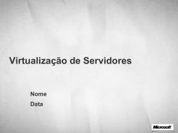 Soluções de Virtualização - Center
