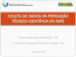 coleta de dados da produção técnico-científica do inpe - mtc