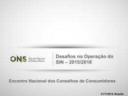 Desafios na Oberação do SIN - 2015/2018 - ONS