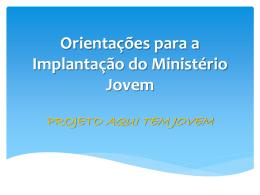 Orientações para a Implantação do Ministério Jovem
