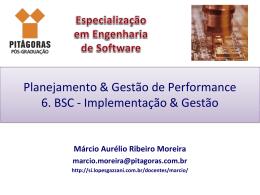 6. BSC - Implementação & Gestão - Lopes & Gazzani Planejamento