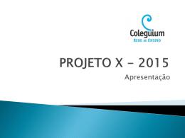 PROJETO X - 2012