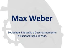 1° ponto de partida para entender Weber: ação