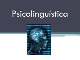 Psicolinguística - Sabine Mendes Moura