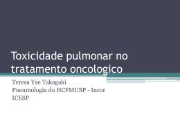 Toxicidade pulmonar no tratamento oncologico