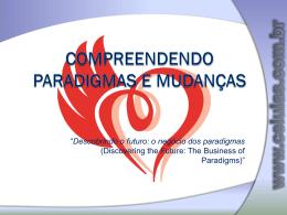 COMPREENDENDO PARADIGMAS E MUDANÇAS