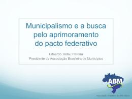 Municipalismo e a busca pelo aprimoramento do pacto