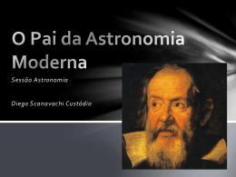 O pai da astronomia Moderna