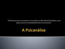 A Psicanálise - Estudo Psicologia