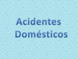 Acidentes domésticos Juan E GUSTAVO 3º B