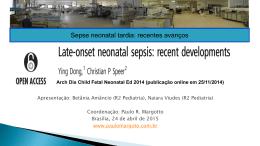 Sepse neonatal tardia: recentes avanços
