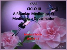 Reunião Mediúnica, Médium e Doutrinador
