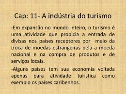 Cap: 11- A indústria do turismo