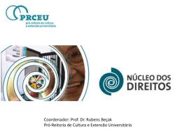 Apresentação do PowerPoint - Pró-Reitoria de Cultura e Extensão