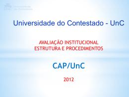 Apresentação Estrutura 2012 - Universidade do Contestado