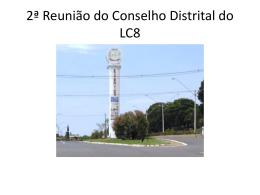 2ª Reunião do Conselho Distrital do LC8