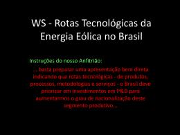 WS rotas tecnológicas da energia eólica no Brasil