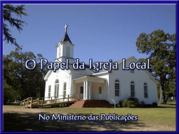 Power Point › O Papel da Igreja Local