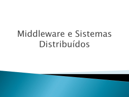 Middleware e Sistemas Distribuídos