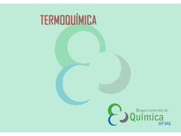 Termoquímica - Departamento de Química da UFMG