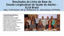 Resultados da Linha de Base do Estudo Longitudinal de Saúde do