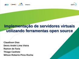 Ferramentas open source Implementação de servidores virtuais