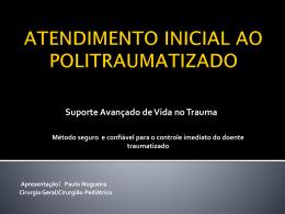 Atendimento inicial ao politraumatizado – Suporte Avançado