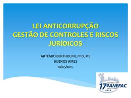 lei anticorrupção gestão de controles e riscos jurídicos