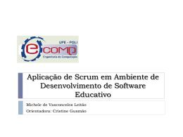 Aplicação de Scrum em Ambiente de Desenvolvimento de Software