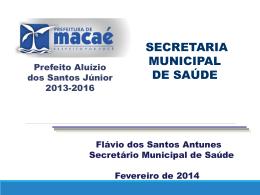 Apresentação Saúde - Prefeitura Municipal de Macaé