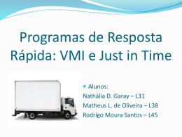 Programas de Resposta Rápida: VMI e Just in Time