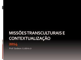 Missões Transculturais e Contextualização 2014-2