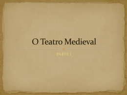 O Teatro Medieval