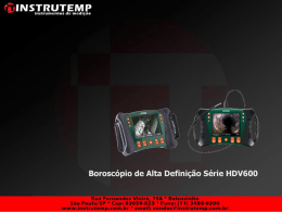HDV Series High Definition Videoscopes Por que a série HDV600?