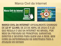 Marco Civil da Internet (oficialmente chamado de Lei nº 12.965, de
