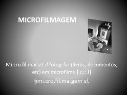 Projeto Organizacional Seminario MICROFILMAGEM.