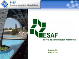 Apresentação ESAF - Programa Nacional de Educação Fiscal
