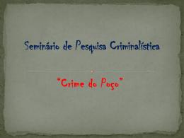 Seminário de Pesquisa Criminalística