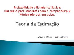 Estimativas não-tendenciosos e Estimativas Eficientes