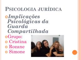 Psicologia jurídica Implicações Psicológicas da Guarda