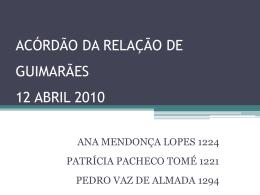 ACÓRDÃO DA RELAÇÃO DE GUIMARÃES 12 ABRIL 2010