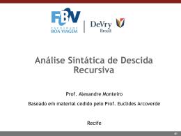 Aula 6 (08/04/2015) - Análise Sintática Descida Recursiva
