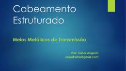 Aula 02 – Meios Metálicos de Transmissão