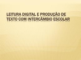 leitura digital e produção de texto com intercâmbio