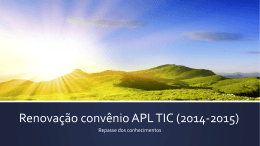 Renovação convênio APL TIC 2015