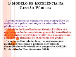 O Modelo de Excelência na Gestão Pública